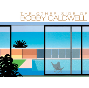 『SPECIAL TO ME ~THE OTHER SIDE OF BOBBY CALDWELL』