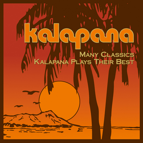 『Many Classics: Kalapana Plays Their Best』