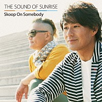 『THE SOUND OF SUNRISE』