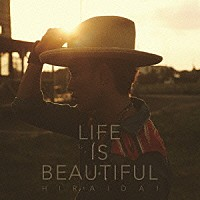 『Life is Beautiful』