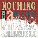 『NOTHING BUT a BLUES BAND Ⅲ』