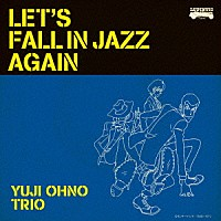 『LET'S FALL IN JAZZ AGAIN』