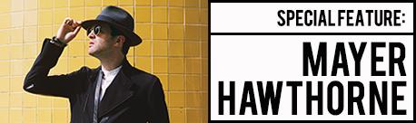 メイヤー・ホーソーン来日記念特集〜モダン・ソウル界のニューヒーローを6のキーワードから紐解く