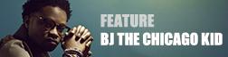 BJ・ザ・シカゴ・キッド 来日記念特集〜ケンドリック・ラマーやドクター・ドレーも重用する破格のシンガーの魅力に迫る